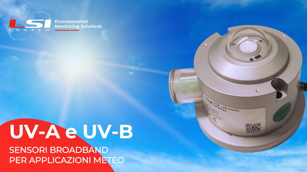 UV-A and UV-B: broadband sensors for meteorological applications