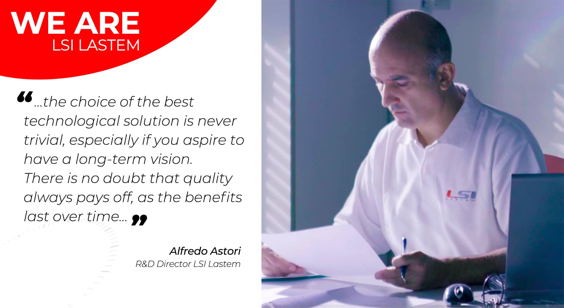 A little chat with the Research and Development Director Alfredo Astori
