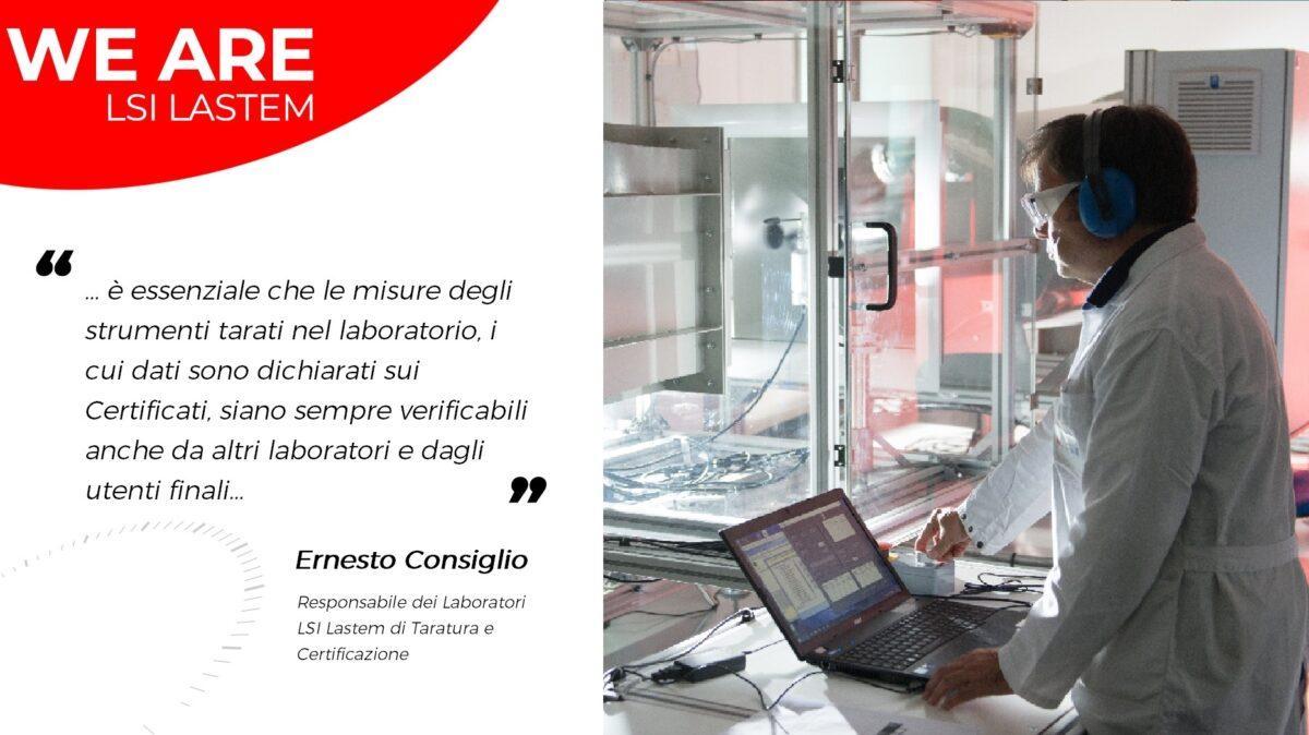 Due chiacchiere con Ernesto Consiglio, il Responsabile dei Laboratori di Taratura e Certificazione