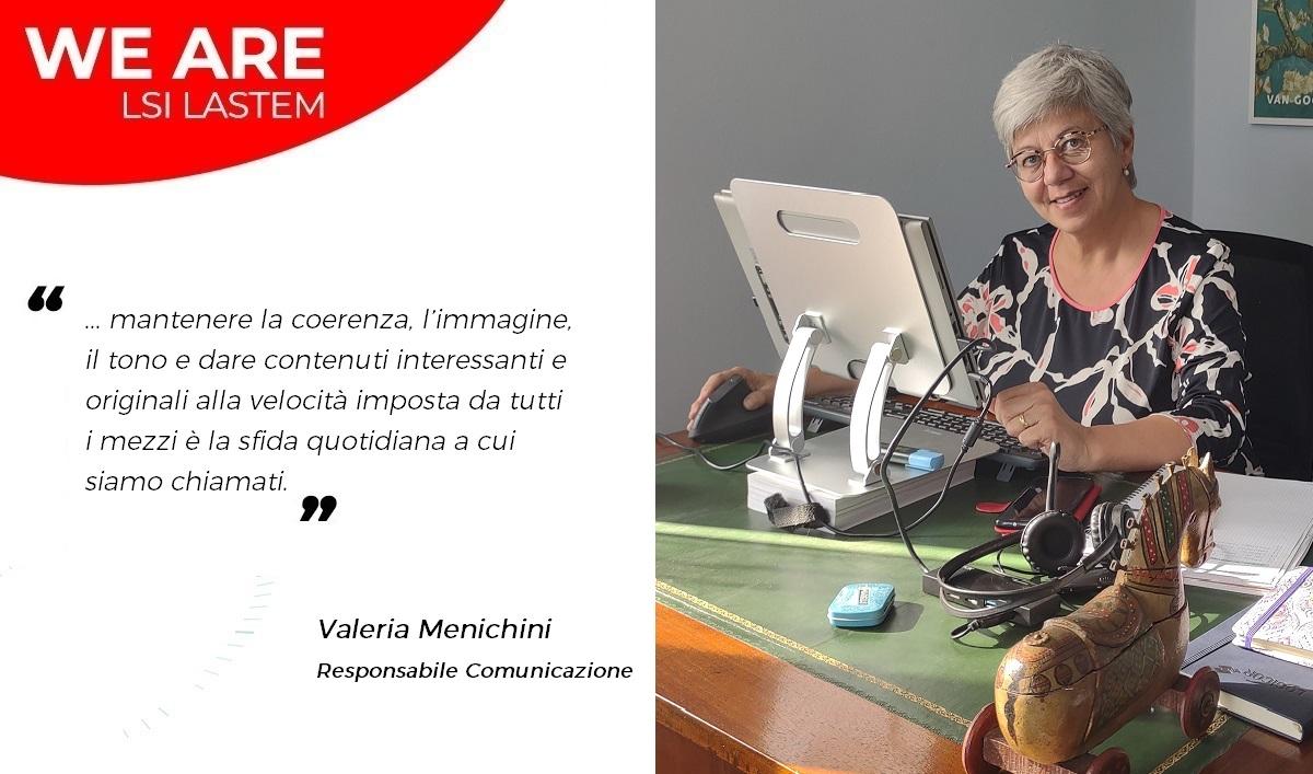 Due chiacchiere con Valeria Menichini, la Responsabile della Comunicazione